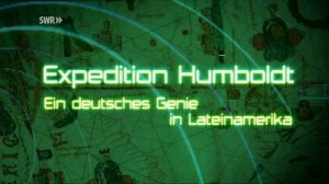 Expedition Humboldt (Production)