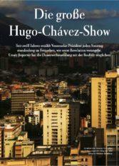 Zeit Magazin Die grosse Hugo-Chávez-Show Thomas Wagner Venezuela Hugo Chávez